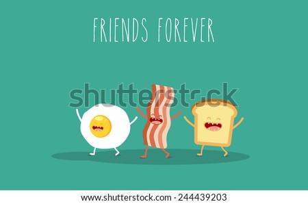 Vector cartoon.Breakfast. Friends forever. Egg, bacon, toast - stock vector