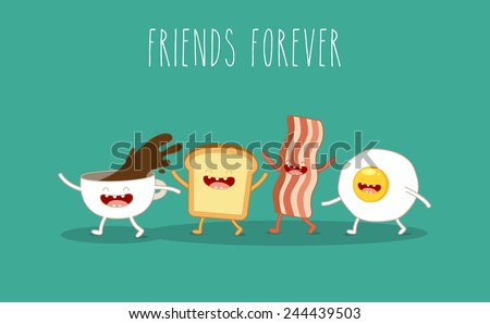 Vector cartoon.Breakfast. Friends forever. Egg, bacon, toast, coffee cup - stock vector