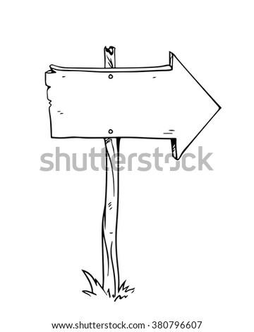 Vector cartoon drawing of wooden signboard with arrow. - stock vector