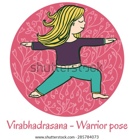 Vector cartoon illustration of a cute girl doing yoga on pink background. Virabhadrasana or Warrior pose. - stock vector
