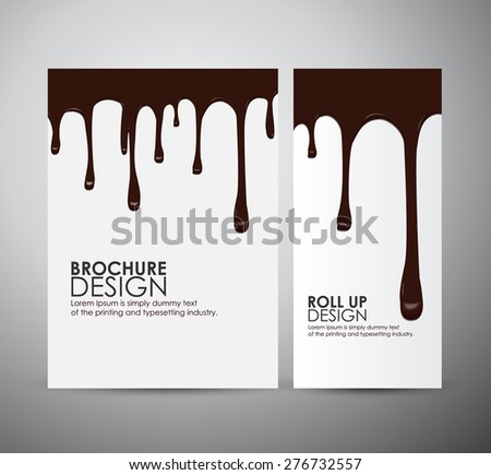 Vector chocolate drips on brochure business design template or roll up. - stock vector