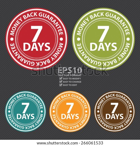 Vector : Circle 7 Days Money Back Guarantee Badge, Label, Sticker, Banner, Sign or Icon - stock vector