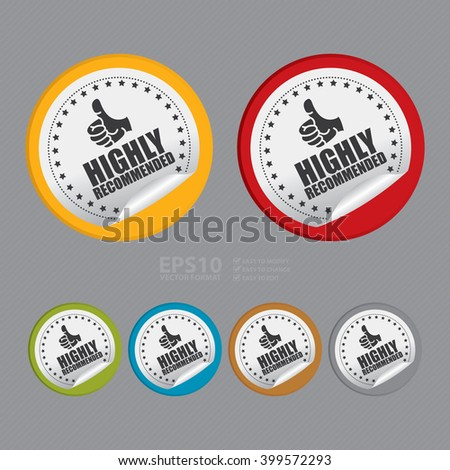 Vector : Circle Highly Recommended Product Label Infographics Flat Icon, Peeling Sticker, Sign - stock vector