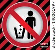 Vector : Circle Prohibited Sign For No Littering, Please Use A Trash Can or Please Keep Area Clean Concept Present By No Littering Sign in Caution Zone Dark and Red Background - stock vector