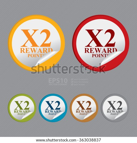 Vector : Circle X2 Reward Points, Campaign, Promotion , Product Label, Infographics Flat Icon, Peeling Sticker, Sign - stock vector