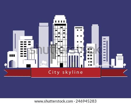 Vector city skyline  - stock vector