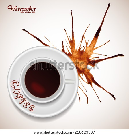 Vector coffee concept - a cup of coffee and watercolor coffee splash background, movable isolated elements for you design - stock vector
