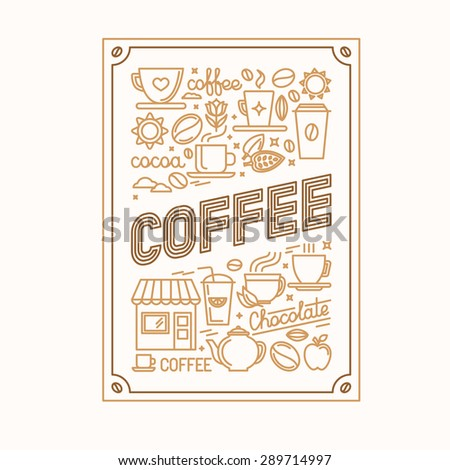 Vector coffee poster with linear icons and signs related to drinking coffee  - stock vector
