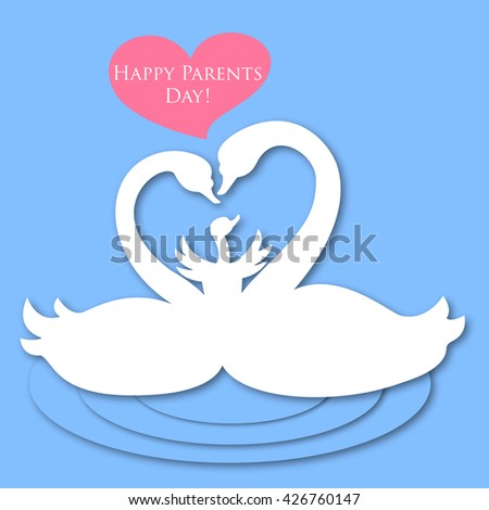 Vector color illustration of two white swans in water and cygnet with text in pink heart Happy Parents Day on the blue background. - stock vector