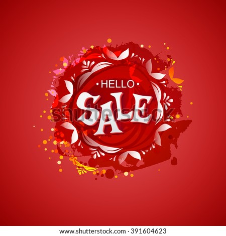 Vector colored blot with Hello Sale tag isolated at red background. Discount label, vector illustration. Business banner for sale message. Artistic hand drawn sales banner.  Sketch style sale - stock vector