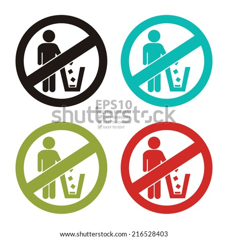 Vector : Colorful Circle No Littering Prohibited Sign, Icon or Label Isolate on White Background  - stock vector