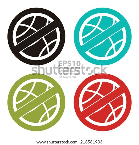 Vector : Colorful Circle No Playing or No Sport Sign, Icon or Label Isolate on White Background  - stock vector