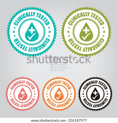 Vector : Colorful Clinically Tested Icon, Sticker, Badge or Label  - stock vector