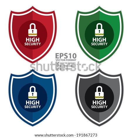 Vector : Colorful High Security Shield, Icon, Label, Sticker or Badge Isolated on White Background  - stock vector