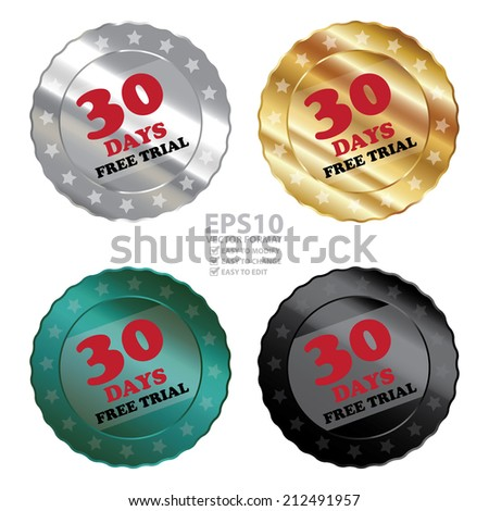 Vector : Colorful Metallic 30 Days Free Trial Label, Sign, Sticker or Icon Isolated on White Background  - stock vector