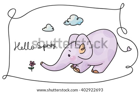 Vector  cute elephant and flower, Hello Spring card. - stock vector