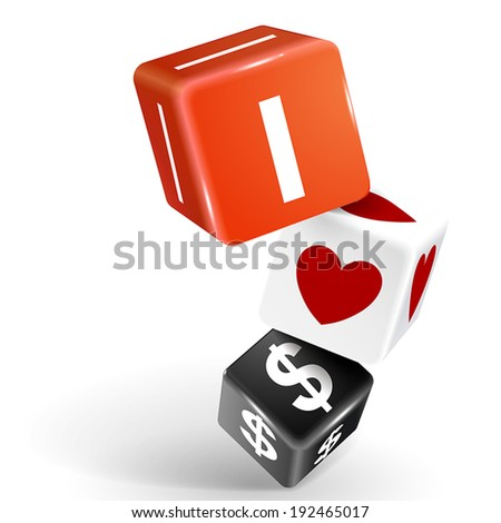 vector 3d dice with word I love dollars on white background - stock vector