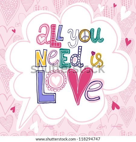 "Vector decorative text ""All you need is love"" - stock vector"