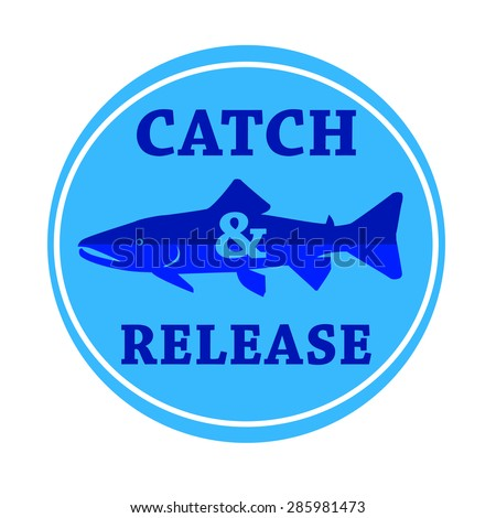 vector design emblem fishing catch & release with fish and lettering in blue color - stock vector