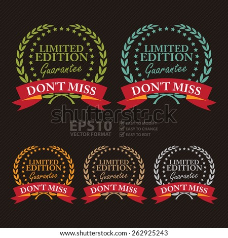 Vector : Don't Miss Limited Edition Guarantee Wheat Laurel Wreath, Ribbon, Badge, Label, Sticker, Sign or Icon - stock vector