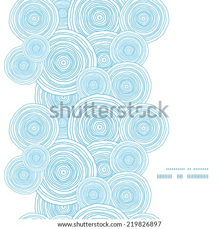 Vector doodle circle water texture vertical frame seamless pattern background - stock vector