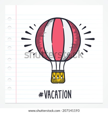 Vector doodle hot balloon icon illustration with color, drawn on lined note paper. - stock vector