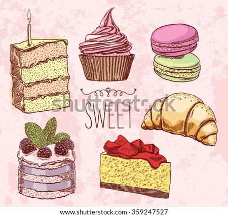 Vector drawing cakes, sweets, bakery, dessert. Vintage style. muffins, macaroon, croissant, cheese cake. Engraving - stock vector