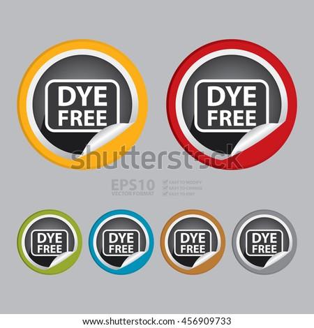 Vector : Dye Free Infographics Icon on Circle Peeling Sticker - stock vector