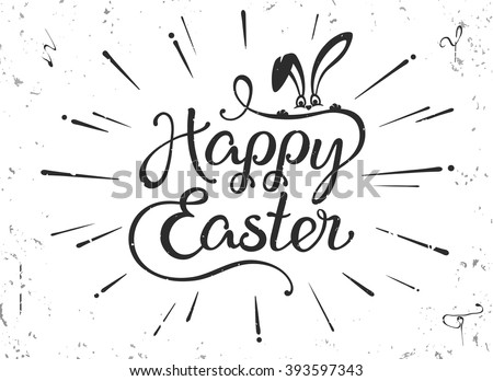 VECTOR eps 10. Vintage greeting card for Easter. Happy Easter hand drawn lettering text on grunge background. Illustration painted in retro style.  - stock vector