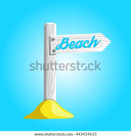 Vector EPS10 white wooden sign pointing to the beach. - stock vector