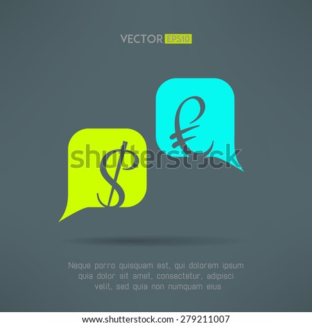 Vector euro and dollar dialog with speech bubbles. Market balance and european economy crisis concept. Letters are not cut and easy to move. - stock vector