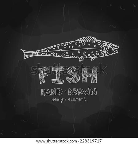Vector fish. Chalkboard style design element. Fish stamp, label, badge. Vintage seafood menu design.  - stock vector