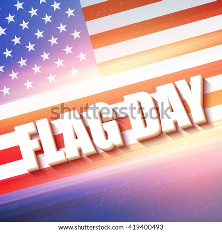 Vector Flag Day   design background - stock vector