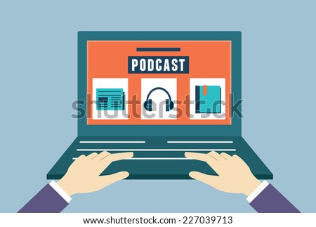 Vector flat concept of audio podcast. Subscription as business model - vector illustration - stock vector