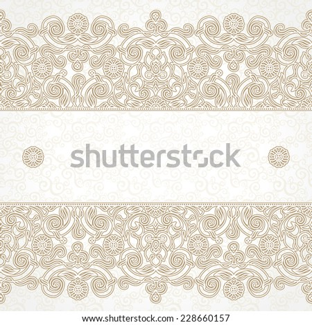 Vector floral border in Eastern style. Ornate element for design and place for text. Ornamental vintage pattern for wedding invitations and greeting cards. Traditional beige decor on light background. - stock vector