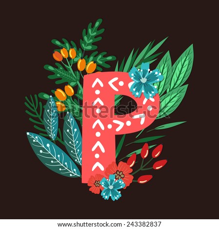 Vector floral letter made from leaves, branches, berries and flowers. Bright botanical alphabet. Vintage hand drawing character. Letter P. - stock vector