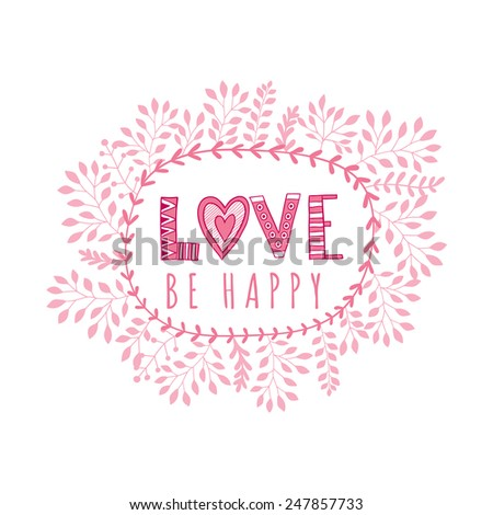 "Vector frame and ""love"" lettering. The word ""love"".Romantic background - stock vector"