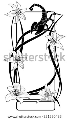 vector frame with flowers of lily  and scorpion in black and white colors - stock vector