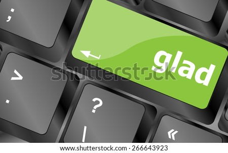 vector glad word on keyboard key, notebook computer button - stock vector