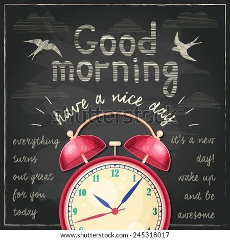 Vector Good morning! illustration with red alarm clock and handwritten typographical background on chalkboard - stock vector