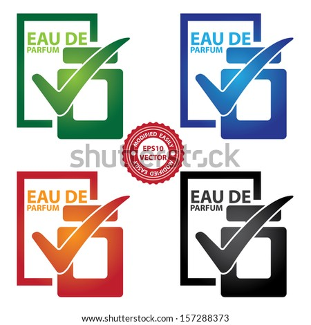 Vector : Graphic for Marketing Campaign, Product Information or Product Ingredient Concept Present By Colorful Glossy Style Eau De Parfum Bottle Sign With Check Mark Isolated on White Background  - stock vector