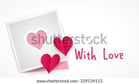 Vector Greeting Card with heart-shaped cutting and two paper origami heart. Inscription with love and space for the original text. Red paper hearts Valentines day card on white background.  - stock vector