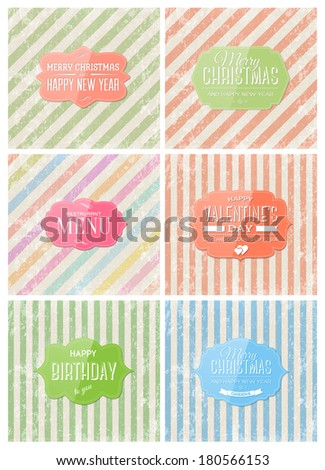 Vector greeting cards collection. Retro glossy labels over grungy weathered and worn old striped paper backgrounds. Festive typography design set. Christmas, birthday, valentine's day, menu cover. - stock vector
