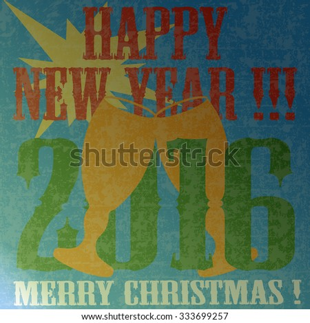 Vector grunge retro background with text Happy New Year 2016 - stock vector