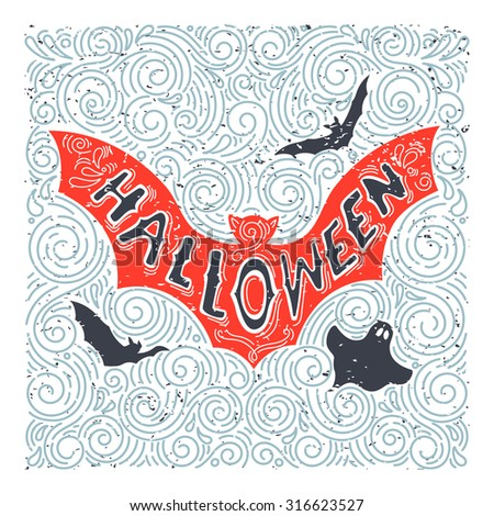 Vector Halloween bat. Hand drawn lettering halloween in grunge vintage style. Best for greeting card, posters, flayers. - stock vector