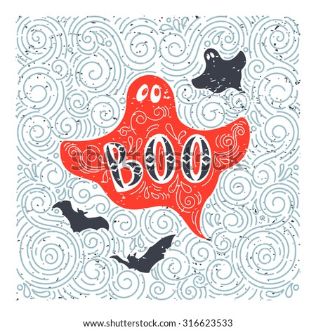 Vector Halloween ghost. Hand drawn lettering Boo in grunge vintage style. Best for greeting card, posters, flayers. - stock vector