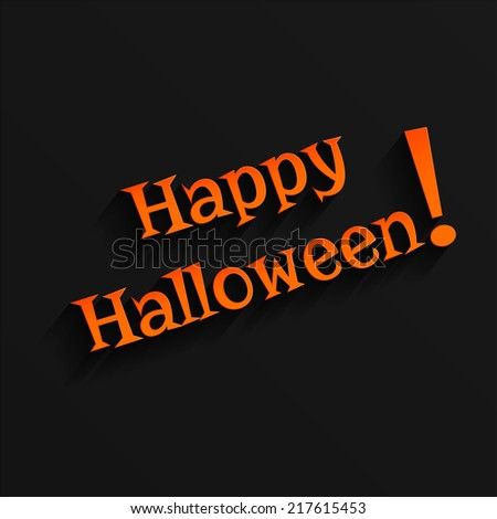 Vector Halloween Hand lettering Greeting Card. 3d Gothic Font with Shadow. Typographical Vector Background. - stock vector