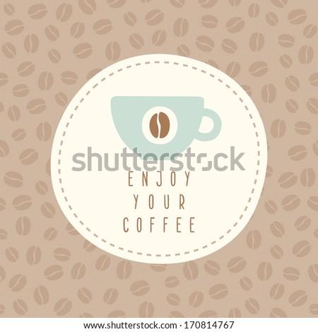 Vector hand drawn card template Enjoy your coffee - stock vector