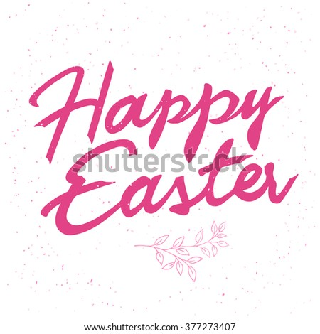 vector hand drawn easter lettering greeting quote with flowers branch. - stock vector