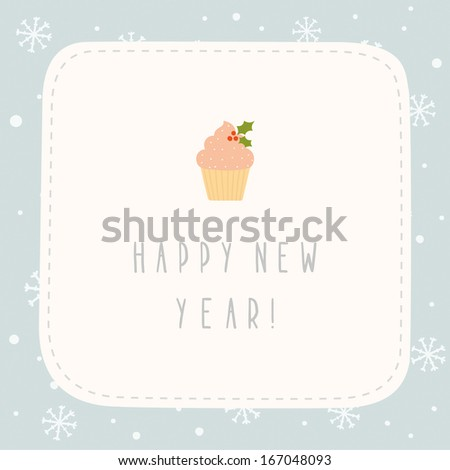 Vector hand drawn New Year greeting card with cupcake - stock vector